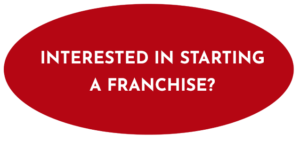Interested in starting a franchise?